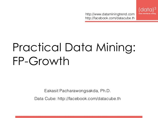 Practical Data Mining: FP-Growth (data)3
