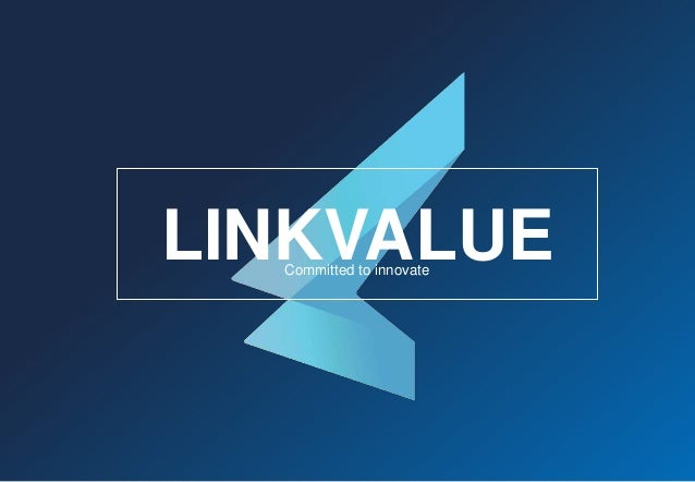 Committed to innovate LINKVALUE