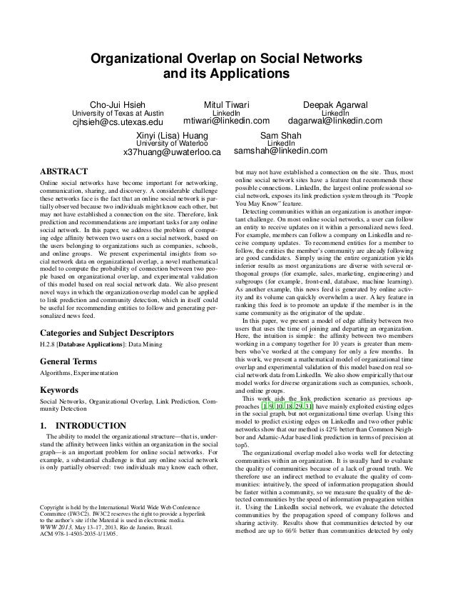 Organizational Overlap on Social Networks and its Applications Cho-Jui Hsieh University of Texas at Austin cjhsieh@cs.utex...