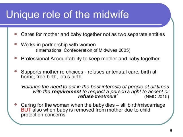 identifying the roles and responsibilities of a midwife However, there are no research studies and little information pertaining specifically to the midwifery lecturer-practitioner (mlp) role aim to explore and gain insight into the views of mlps regarding their role spanning midwifery education and practice,identifying factors that influence and impact upon it.
