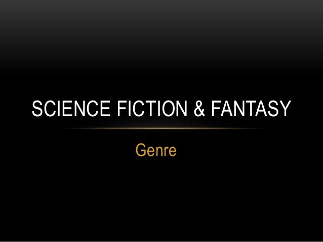 Genre SCIENCE FICTION & FANTASY