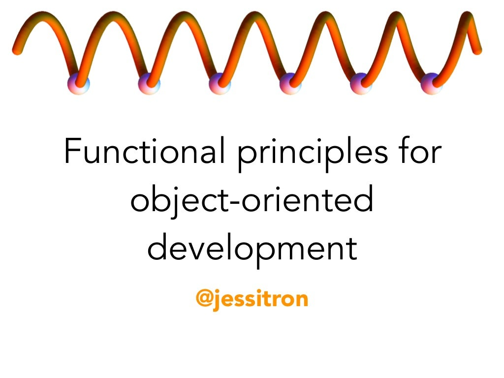 Functional Principles for OO Developers