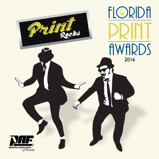 2 Produced by 20162 Produced by WELCOME 2016 Welcome to the 29th annual Florida Print Awards, a celebration that showcases...
