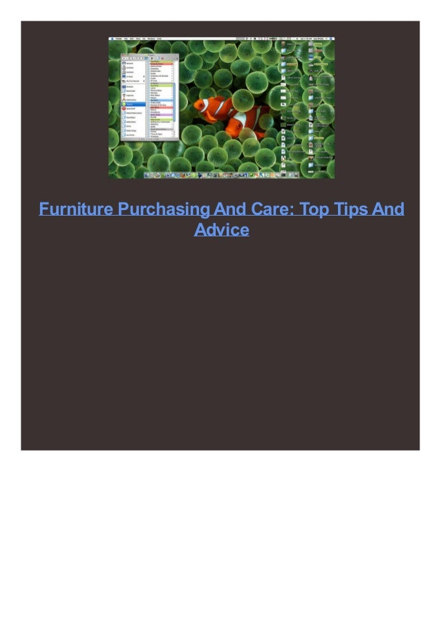 Furniture Purchasing And Care: Top Tips And Advice