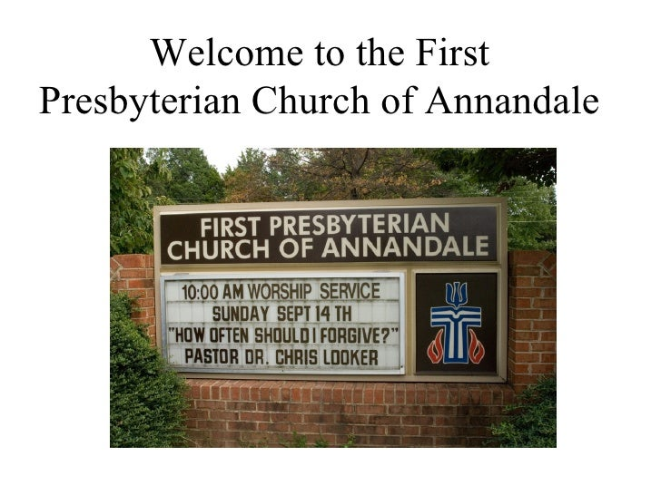 Welcome to the First Presbyterian Church of Annandale