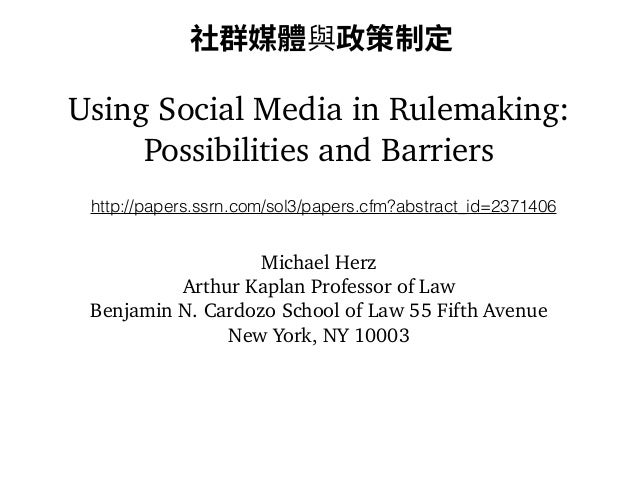 爢纈㯯넓莅佟瘼ⵖ㹁  Using Social Media in Rulemaking:  Possibilities and Barriers  http://papers.ssrn.com/sol3/papers.cfm?abstract_...