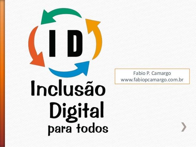 Fabio P. Camargo www.fabiopcamargo.com.br