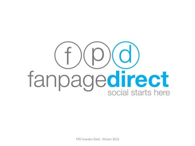 FPD  Investor  Deck  -‐  Winter  2013