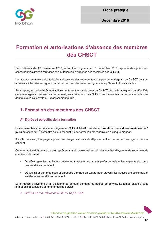 Fiche pratique Décembre 2016 1/3 Formation et autorisations d'absence des membres des CHSCT Deux décrets du 29 novembre 20...