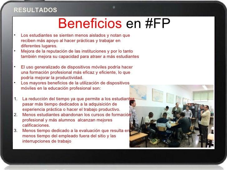 RESULTADOS                       Beneficios en #FP•    Los estudiantes se sienten menos aislados y notan que     reciben m...