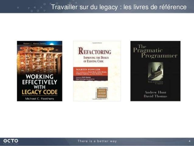 4 Travailler sur du legacy : les livres de référence