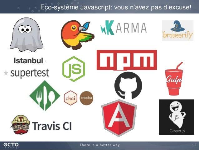6 Eco-système Javascript: vous n'avez pas d'excuse!