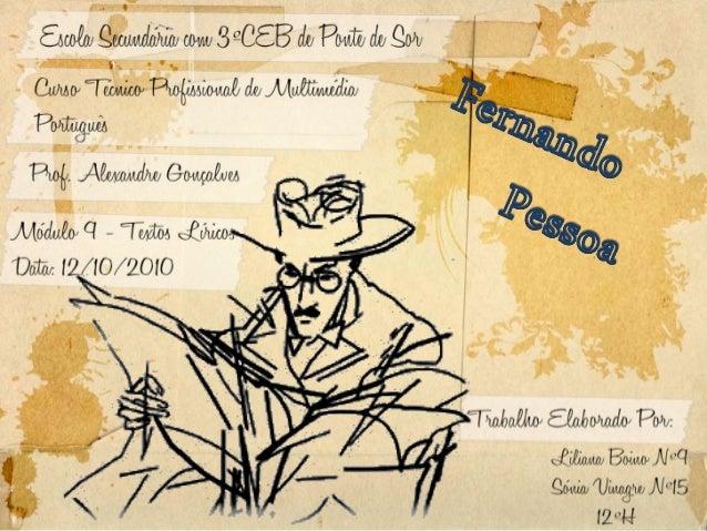 Fernando Pessoa tinha apenas cinco anos quando seu pai, Joaquim Seabra Pessoa, crítico musical num jornal da capital, fale...