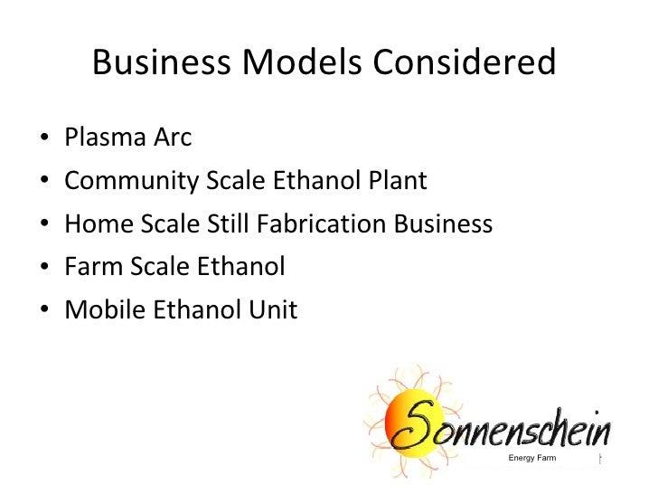 Ethanol Presentation - Sonnenschien Energy Farm Slide 2