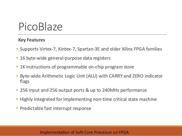 Implementation of Soft-core Processor on FPGA