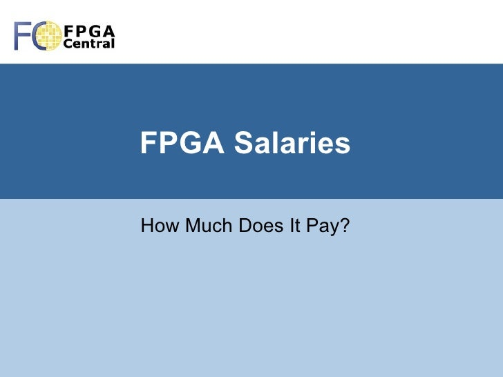 FPGA Salaries How Much Does It Pay?