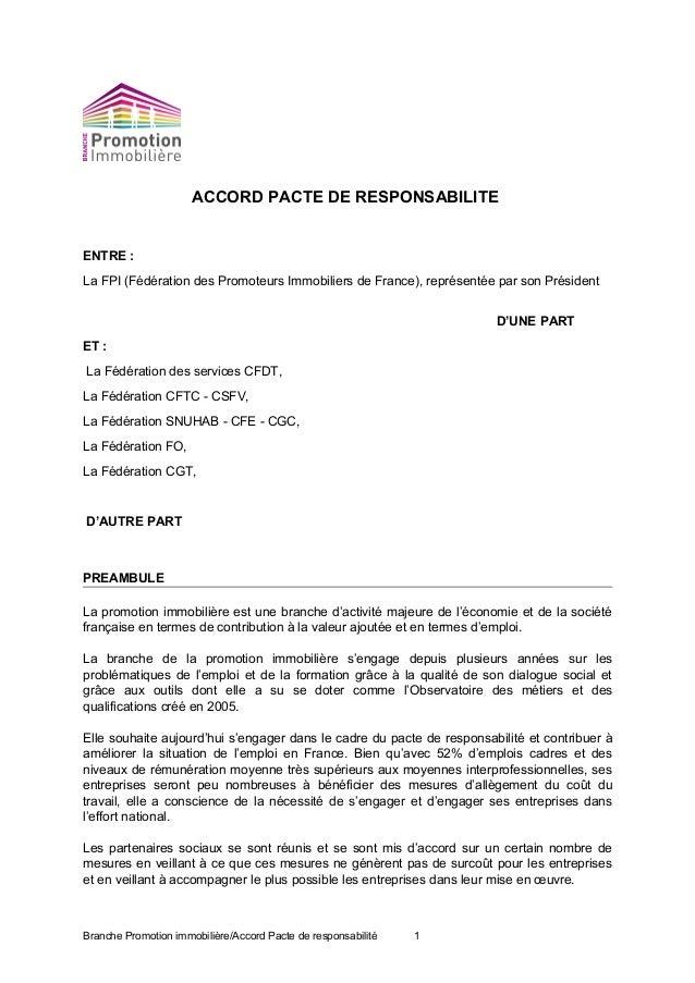 ACCORD PACTE DE RESPONSABILITE ENTRE : La FPI (Fédération des Promoteurs Immobiliers de France), représentée par son Prési...