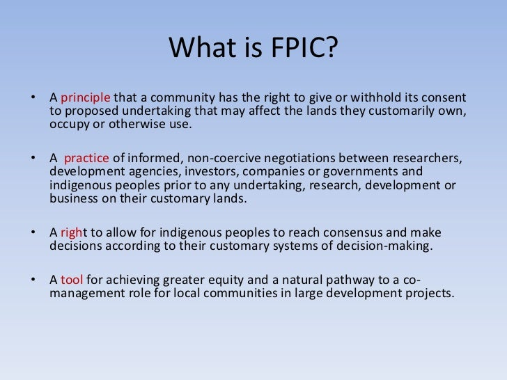 International Law and Free Having a Say Prior and Informed Consent Indigenous Peoples