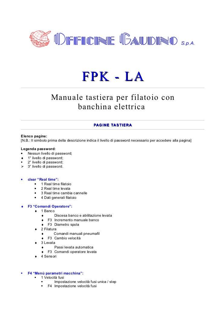 FPK - LA                   Manuale tastiera per filatoio con                         banchina elettrica                   ...