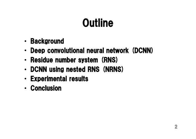 FPL15 talk: Deep Convolutional Neural Network on FPGA Slide 2