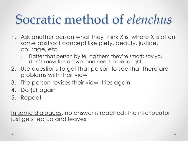 elenchus and socrates Best answer: elenchus is a greek word meaning refutation in the socratic elenchus, socrates's dialogue partners give him an answer to a question, to which he replies:- let us examine this (answer) together to see if it is true, at which point socrates asks more questions.