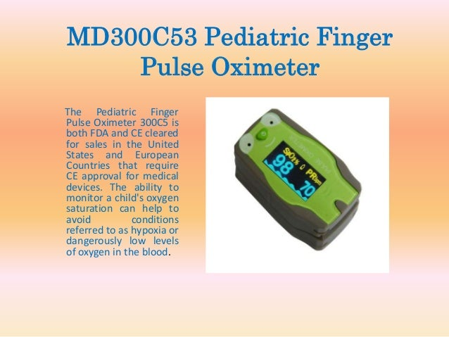 Buy pediatric pulse oximeters for getting good readings
