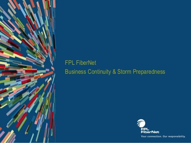 FPL FiberNetBusiness Continuity & Storm Preparedness