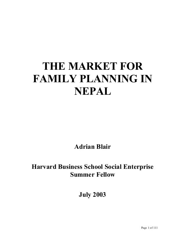 THE MARKET FORFAMILY PLANNING IN      NEPAL              Adrian BlairHarvard Business School Social Enterprise            ...