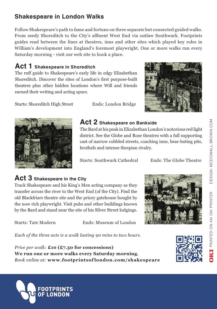 Shakespeare in London WalksFollow Shakespeare's path to fame and fortune on three separate but connected guided walks.From...