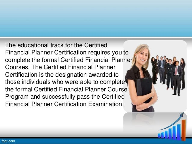 Taking Up The Certified Financial Planner Courses