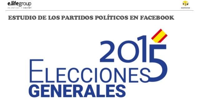 ESTUDIO DE LOS PARTIDOS POLÍTICOS EN FACEBOOK
