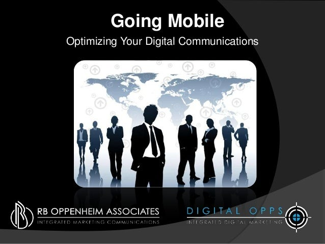 Going Mobile Optimizing Your Digital Communications