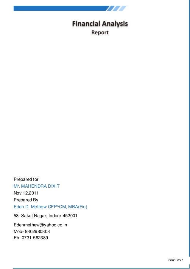 Prepared forMr. MAHENDRA DIXITNov,12,2011Prepared ByEden D. Methew CFP^CM, MBA(Fin)58- Saket Nagar, Indore-452001Edenmethe...