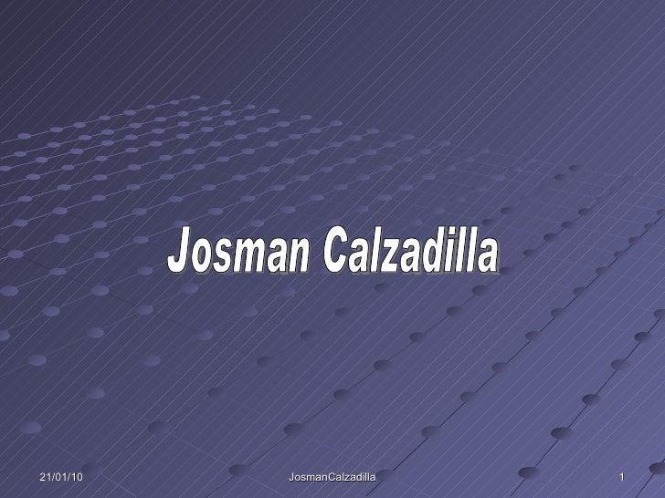 21/01/10 JosmanCalzadilla Josman Calzadilla