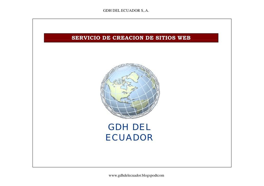 GDH DEL ECUADOR S,.A.     SERVICIO DE CREACION DE SITIOS WEB               GDH DEL           ECUADOR               www.gdh...