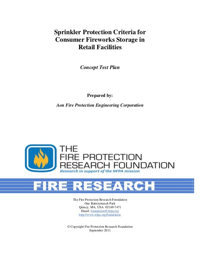Sprinkler Protection Criteria forConsumer Fireworks Storage in        Retail Facilities              Concept Test Plan    ...