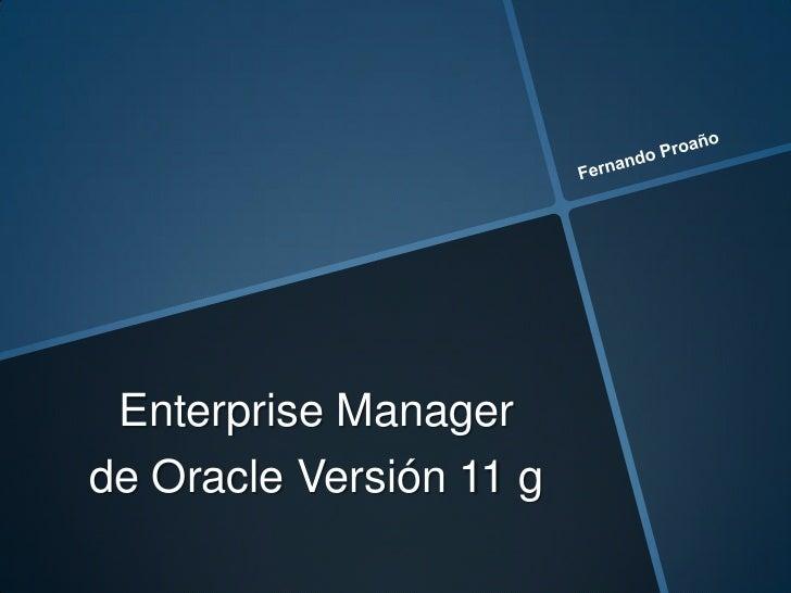 Enterprise Managerde Oracle Versión 11 g