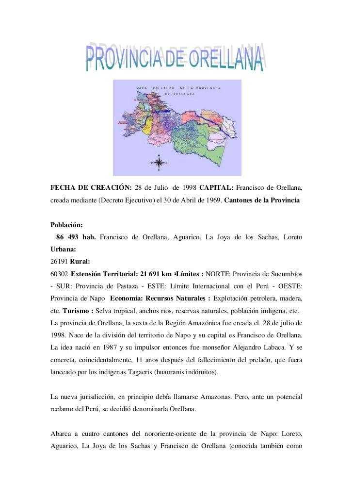 FECHA DE CREACIÓN: 28 de Julio de 1998 CAPITAL: Francisco de Orellana, creada mediante (Decreto Ejecutivo) el 30 de Abril...