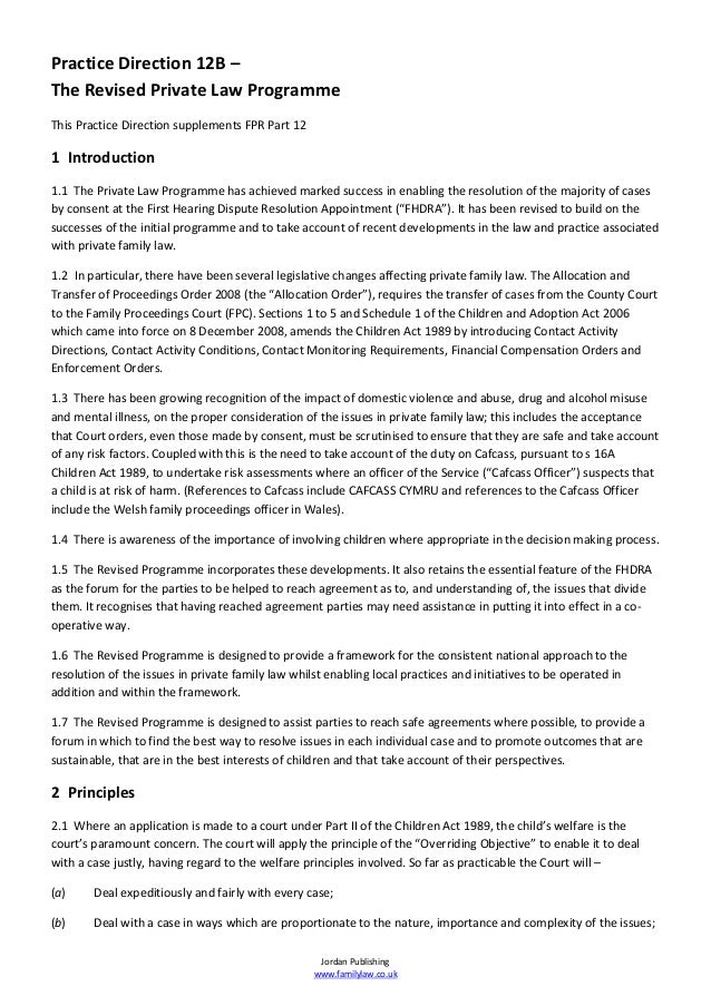 Practice Direction 12B –The Revised Private Law ProgrammeThis Practice Direction supplements FPR Part 121 Introduction1.1 ...