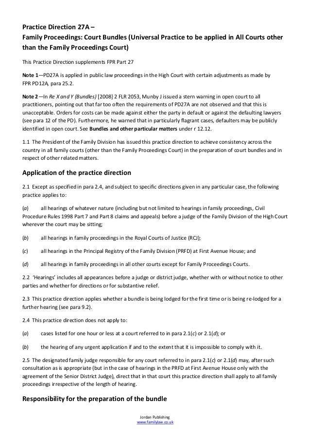 Practice Direction 27A –Family Proceedings: Court Bundles (Universal Practice to be applied in All Courts otherthan the Fa...