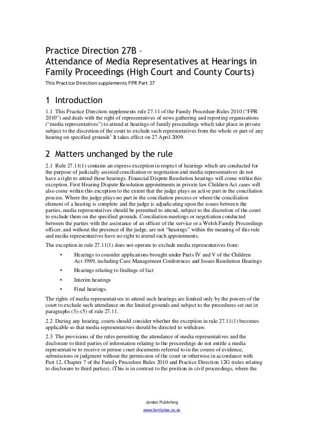 Practice Direction 27B –Attendance of Media Representatives at Hearings inFamily Proceedings (High Court and County Courts...