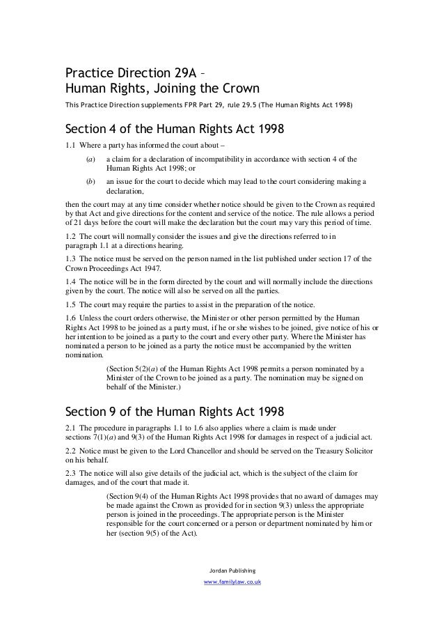 Practice Direction 29A –Human Rights, Joining the CrownThis Practice Direction supplements FPR Part 29, rule 29.5 (The Hum...