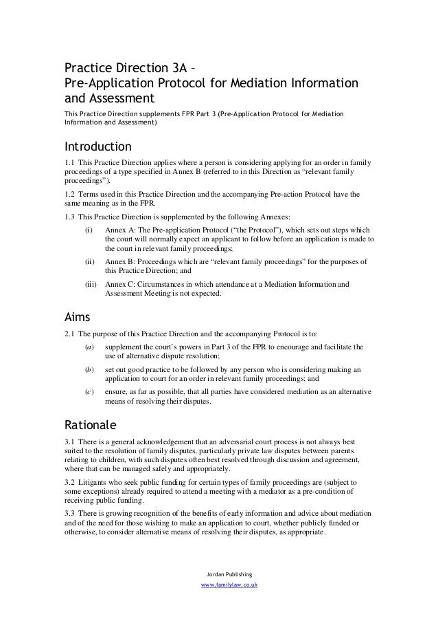 Practice Direction 3A –Pre-Application Protocol for Mediation Informationand AssessmentThis Practice Direction supplements...