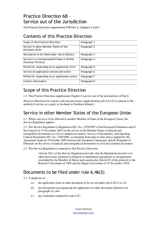 Practice Direction 6B –Service out of the JurisdictionThis Practice Direction supplements FPR Part 6, Chapters 2 and 3Cont...