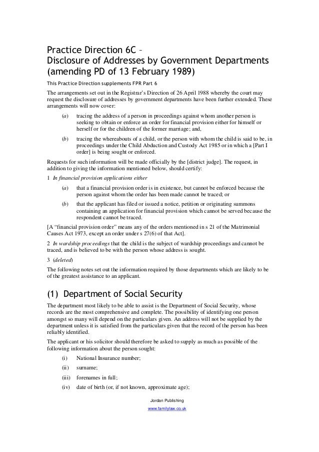 Practice Direction 6C –Disclosure of Addresses by Government Departments(amending PD of 13 February 1989)This Practice Dir...