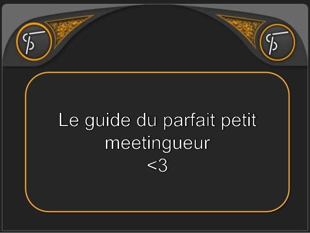 Le Guide du parfait petit Meetingueur