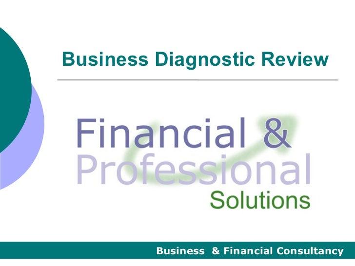 Business Diagnostic Review         Business & Financial Consultancy