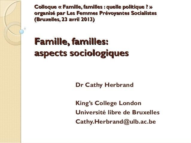 Colloque « Famille, familles : quelle politique ? »Colloque « Famille, familles : quelle politique ? »organisé par Les Fem...