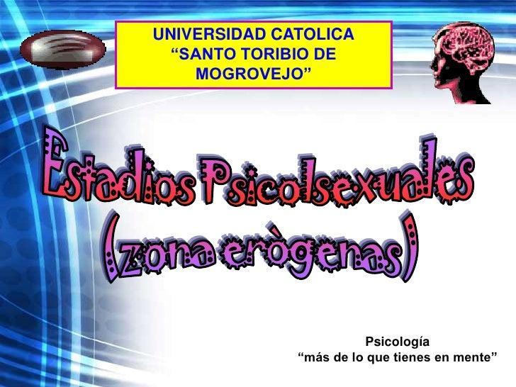 """UNIVERSIDAD CATOLICA   """"SANTO TORIBIO DE     MOGROVEJO""""                              Psicología               """"más de lo q..."""