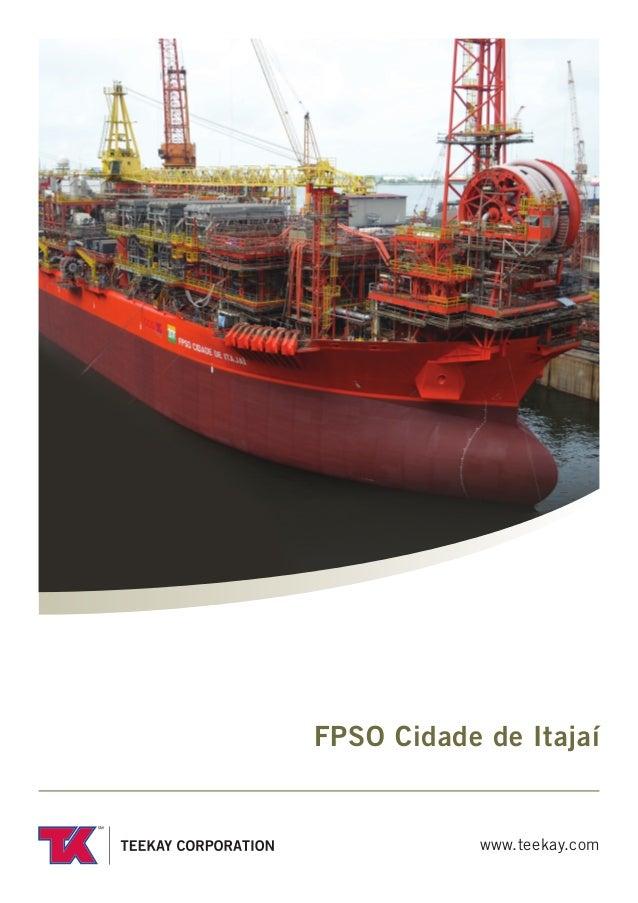 FPSO Cidade de Itajaí            www.teekay.com